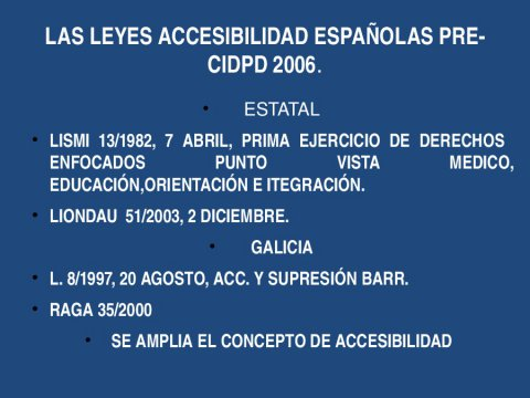 A accesibilidade universal na Convención da ONU 2006 e a Lei de Galicia 10/2014 de accesibilidade  - Xornada sobre a Lei 10/2014, de accesibilidade de Galicia, e a Convención internacional sobre persoas con discapacidade 2006: aplicación e control polas administracións públicas